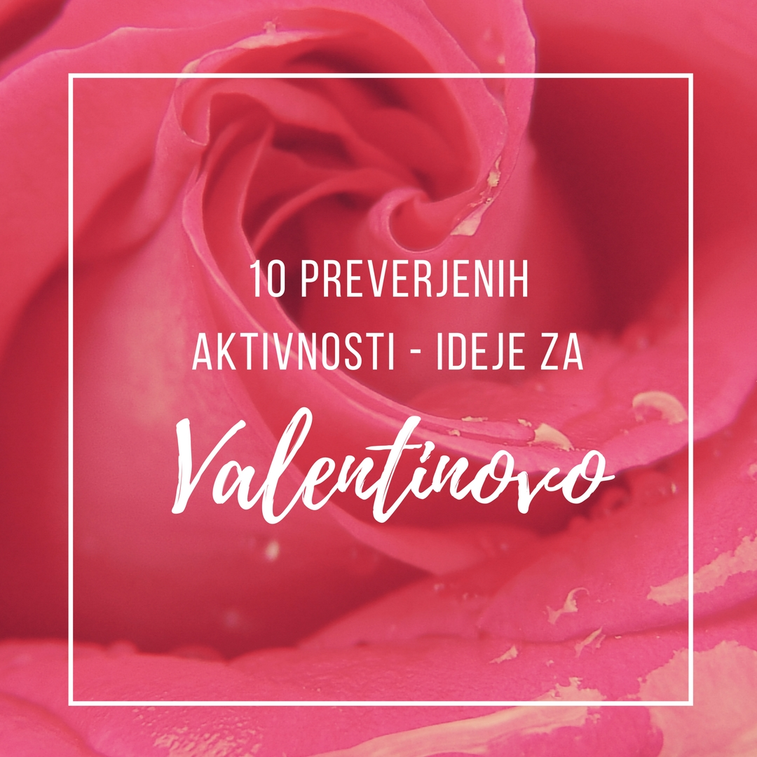 10 aktivnosti za valentinovo naslov blog članka